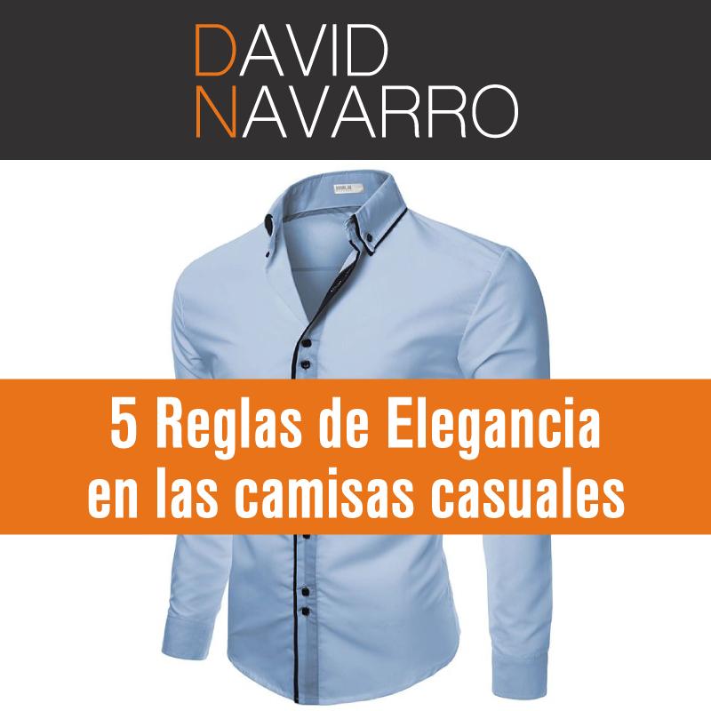 5 Reglas de elegancia en las camisas casuales – Asesor de Imagen y Marca  Personal 03ebee5a954