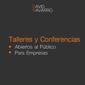 talleres_conferencias_davidnavarro