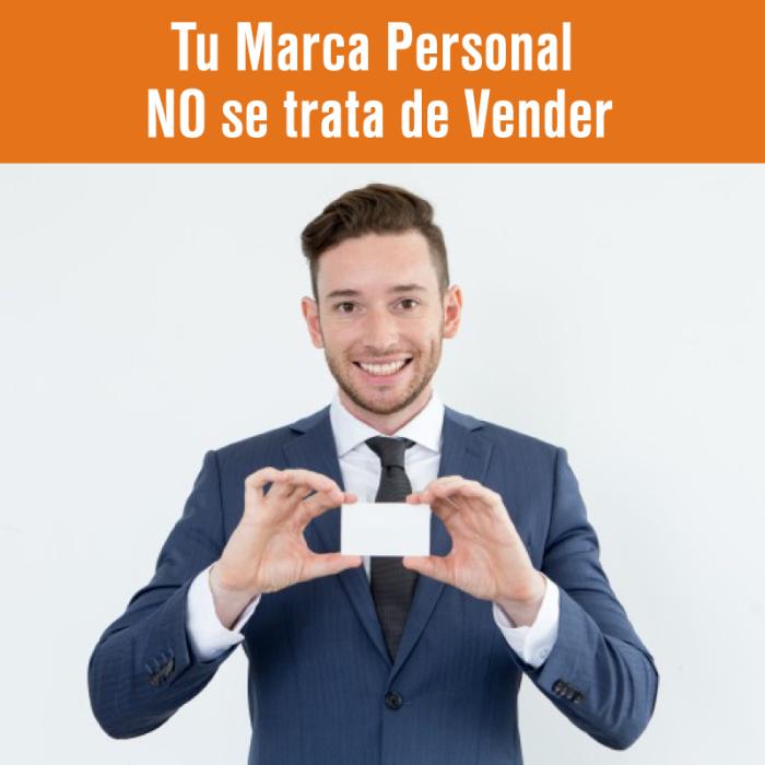 Marca Personal no es vender
