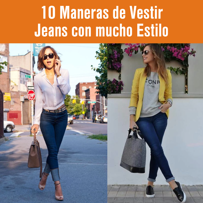 Jeans 10 Mucho Con Maneras Estilo Para Vestir fw4aq6